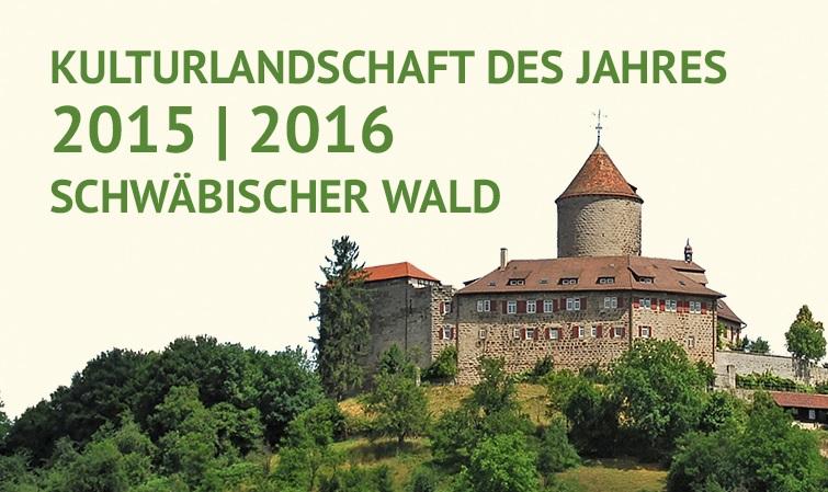 Kulturlandschaft des Jahres 2015 / 2016 Scchwäbischer Wald